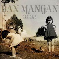 Dan Mangan - Radicals