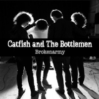 Catfish and the Bottlemen - Broken Army