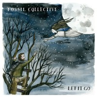 Fossil Collective - Let It Go