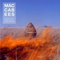 The Maccabees - Gvien To The Wild