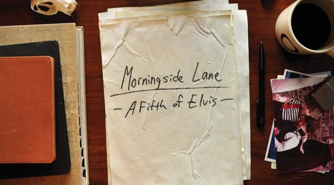 Featured EP / Morningside Lane – A Fifth of Elvis